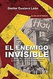 El enemigo invisible: La infiltracion comunista desde Cuba en America Latina y el Caribe: 1925-2015 (Spanish Edition)