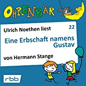 Eine Erbschaft namens Gustav (Ohrenbär 22)   Hermann Stange