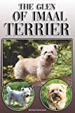 The Glen of Imaal Terrier: A Complete and