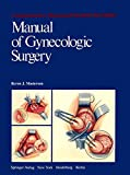 img - for Manual of Gynecologic Surgery (Comprehensive Manuals of Surgical Specialties) book / textbook / text book