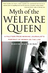 Myth of the Welfare Queen: A Pulitzer Prize-Winning Journalist's Portrait of Women on the Line Paperback