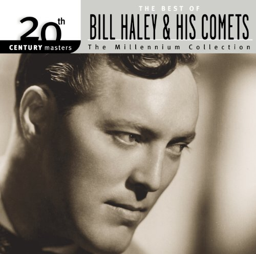 Best Of Bill Haley & His Comets: 20th Century Masters: The Millennium Collection Comet Collection