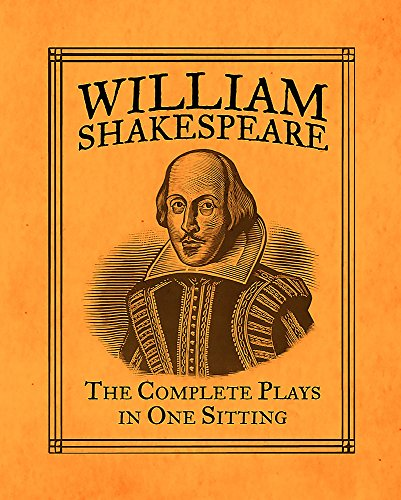 William Shakespeare: The Complete Plays in One Sitting (RP Minis)