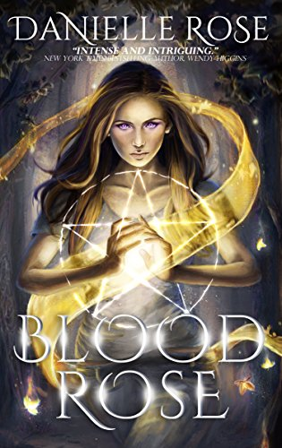 Blood Rose (Blood Books Book 1) by [Rose, Danielle]