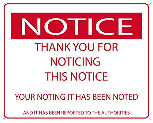 Notice - Thank You For Noticing This Notice Funny (Room Tin)