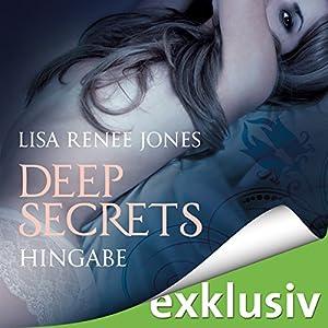 Hingabe (Deep Secrets 3) Hörbuch