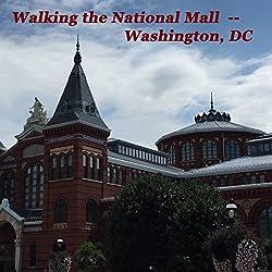 Walking the National Mall, Washington, DC