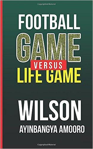 Football Game versus Life Game