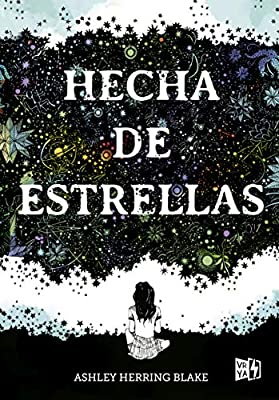Hecha de estrellas/ Girl Made of Stars: Amazon.es: Blake, Ashley Herring:  Libros