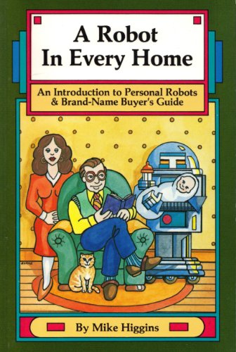 A Robot In Every Home: An Introduction to Personal Robots & Brand-Name Buyer's Guide