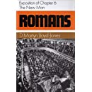 Romans: Exposition of Chapter 6 : The New Man (Romans Series) (Romans (Banner of Truth))