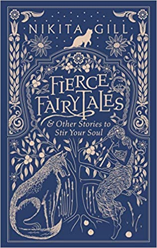 Image result for Fierce Fairytales: And Other Stories to Stir Your Soul by Nikita Gill