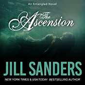 The Ascension: Entangled Series, Book 3 | Jill Sanders