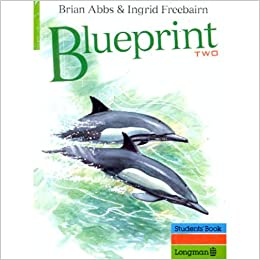 Blueprint students book 2 amazon mr brian abbs ingrid blueprint students book 2 amazon mr brian abbs ingrid freebairn 9780582075344 books malvernweather Image collections