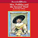 Mrs. Pollifax and the Second Thief: Mrs. Pollifax, Book 10   Dorothy Gilman