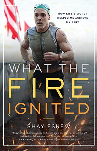 What The Fire Ignited: How Life's Worst Helped Me Achieve My Best (Skins Triathlon Shorts)