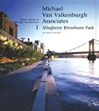 img - for Michael Van Valkenburgh/Allegheny Riverfront Park: Source Books in Landscape Architecture book / textbook / text book