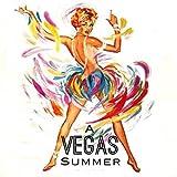 A Vegas Summer