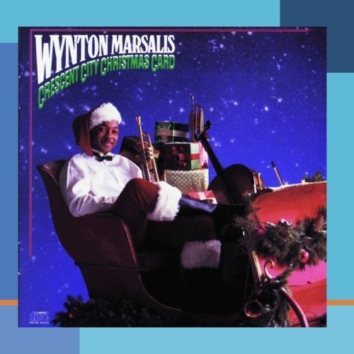 Crescent City Christmas Card by Wynton Marsalis (2002-06-01)