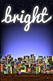 Bright, H. D. Knightley, 0985567449