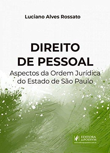 Direito de Pessoal: Aspectos da Ordem Jurídica do Estado de São Paulo