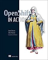 OpenShift in Action Front Cover