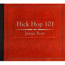 Hick Hop 101 by Jawga Boyz [Music CD]