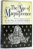 img - for The Age Of Magnificence: The Memoirs of the Duc De Saint-Simon book / textbook / text book