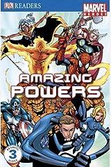 Amazing Powers (Dk Readers, Marvel Heroes, Reading Alone 3) Library Binding