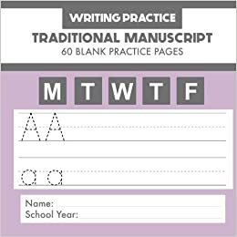 Writing Practice - Traditional Manuscript - 60 Blank Practice Pages: handwriting practice manuscript from Fusello Educational by Joe Dolan (2015-07-14)