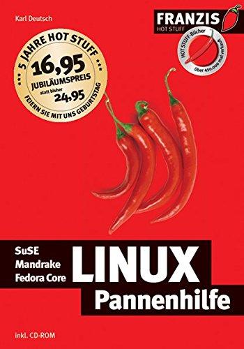 Linux Pannenhilfe: SuSE Mandrake Fedora Core (Hot Stuff)