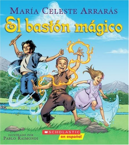 El bastón mágico: (Spanish language edition of The Magic Cane) (Spanish Edition) pdf