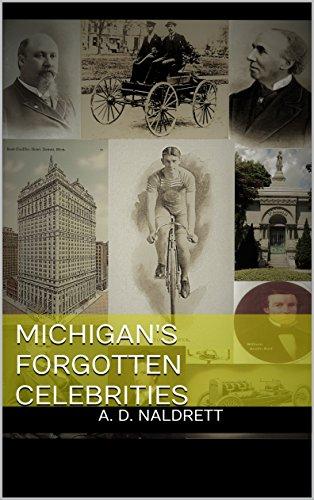 Michigan's Forgotten Celebrities (U.S. History)