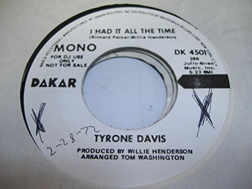 TYRONE DAVIS 45 RPM I Had It All the Time / - Tyrone Mall