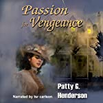 Passion for Vengeance | Patty G. Henderson