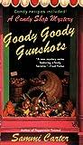 Goody Goody Gunshots, Sammi Carter, 0425223329