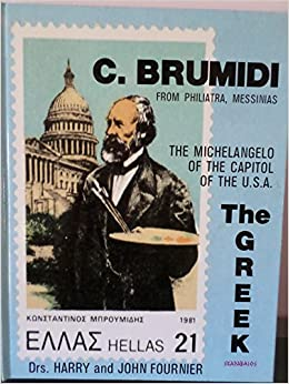 constantino brumidi the michelangelo of the united states capitol from filiatra messinias greece