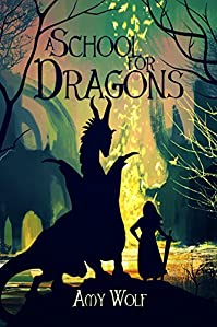 A School For Dragons by Amy Wolf ebook deal