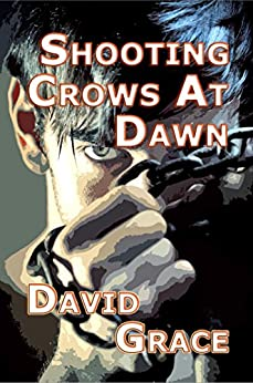 Shooting Crows At Dawn by [Grace, David]