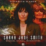 Mirror, Signal, Manoeuvre (Sarah Jane Smith)
