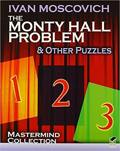 The Monty Hall Problem and Other Puzzles (Dover Recreational Math) by Moscovich, Ivan (2011)
