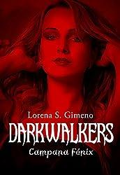 DarkWalkers: Campana Fénix (Spanish Edition)