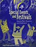 img - for Special Events and Festivals: How to Plan, Organize, and Implement book / textbook / text book
