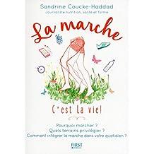 La marche c'est la vie ! (French Edition)
