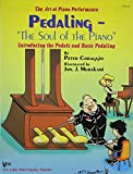 img - for GP412 - Art Of Piano Performance Pedaling Soul Of The Piano by Peter Coraggio (1997-03-01) book / textbook / text book