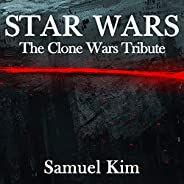 Star Wars: The Clone Wars Tribute