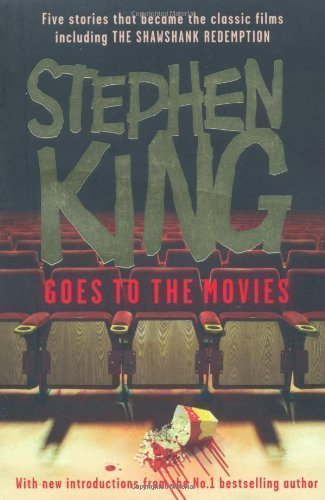 Stephen King Goes to the Movies: Featuring