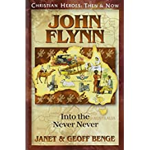 John Flynn: Into the Never Never