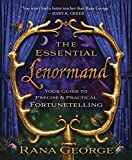 The Essential Lenormand: Your Guide to Precise