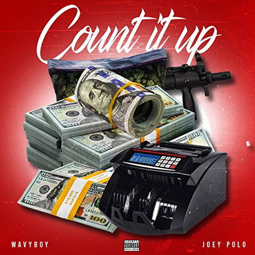 Count It Up [Explicit] - Count Polo